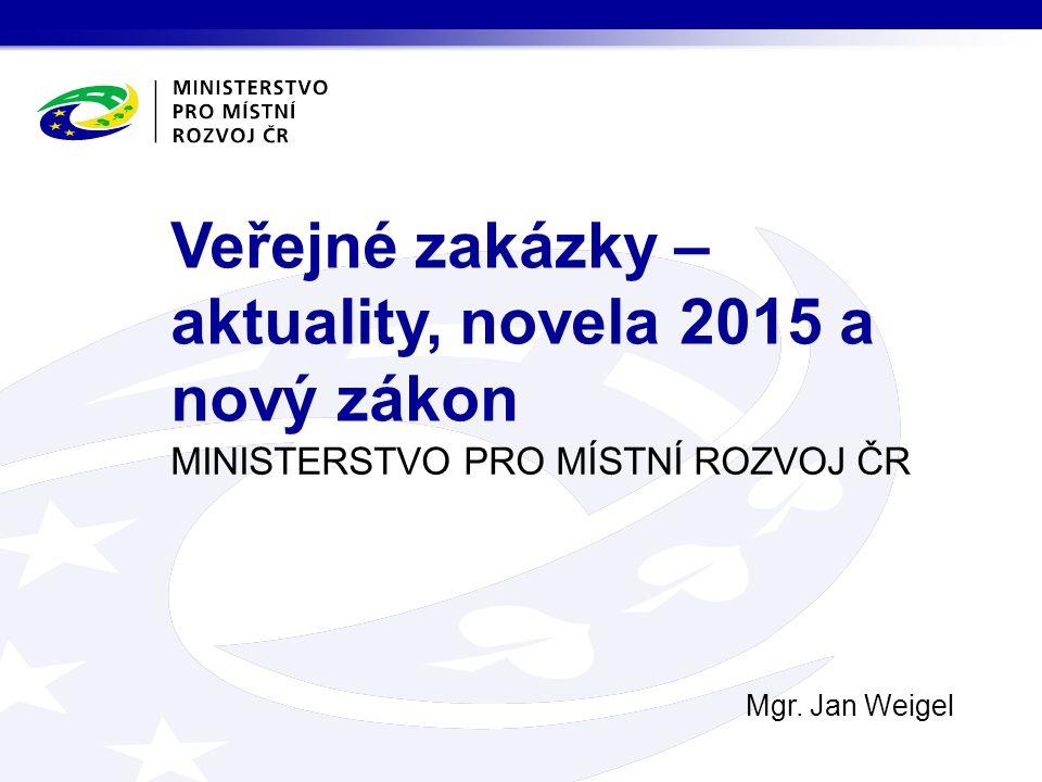 """Nové směrnice  Zavedení """"jednotného evropského osvědčení pro veřejné zakázky Nová forma prokazování kvalifikace Standardizované formuláře akceptovatelné v rámci EU"""