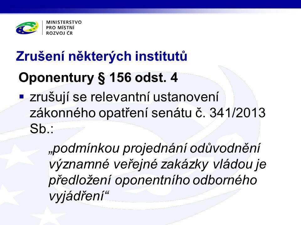 Zrušení některých institutů Oponentury § 156 odst.