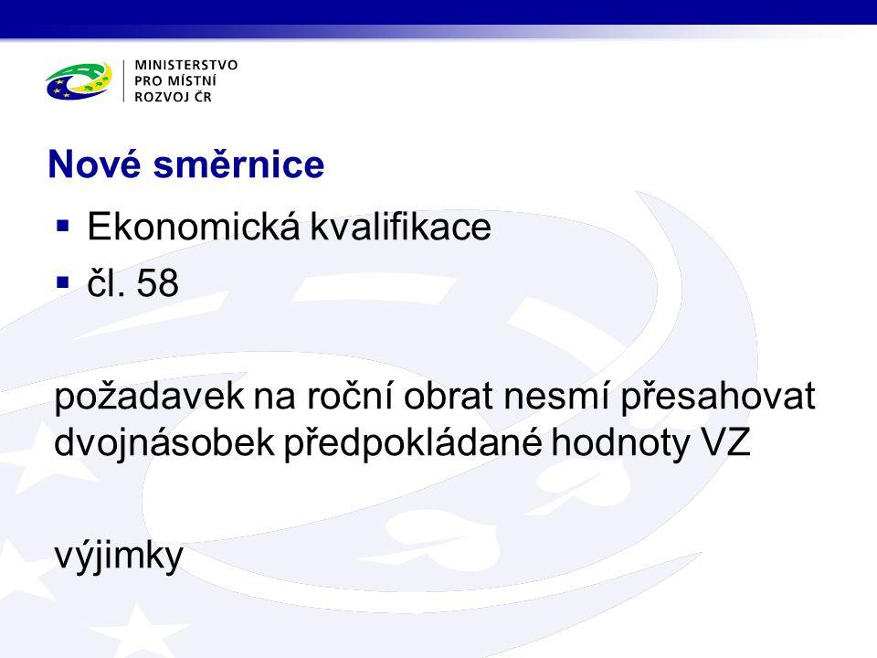 Nové směrnice  Ekonomická kvalifikace  čl.