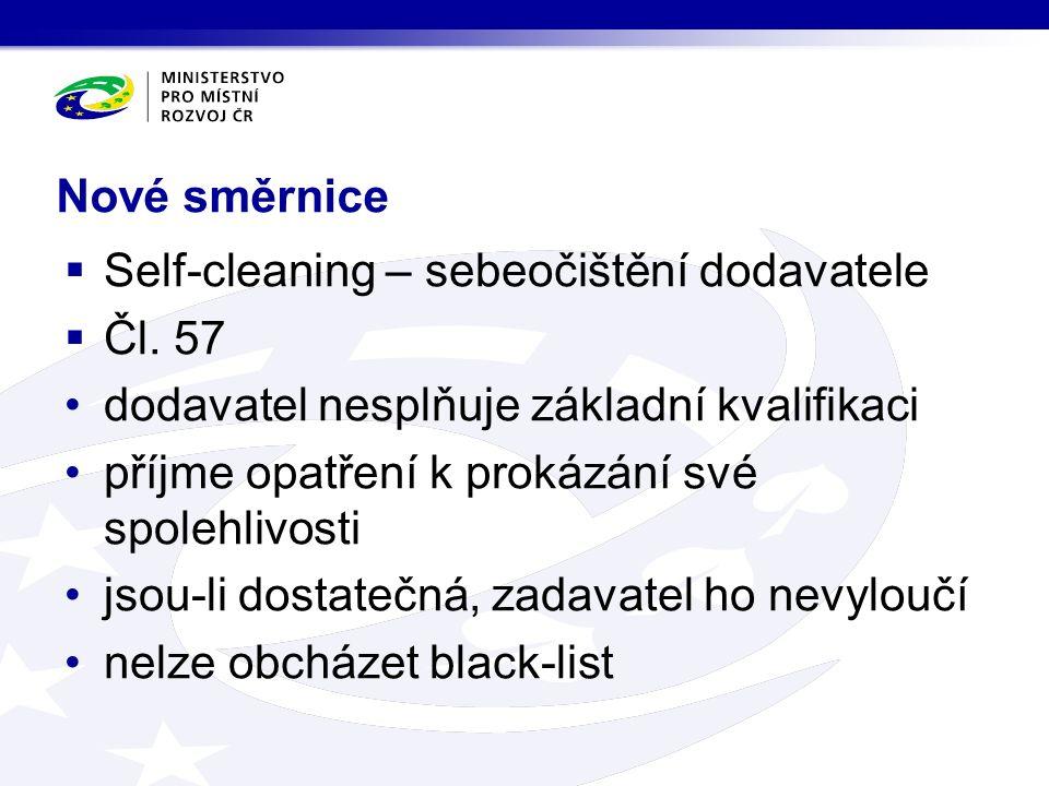 Nové směrnice  Self-cleaning – sebeočištění dodavatele  Čl.