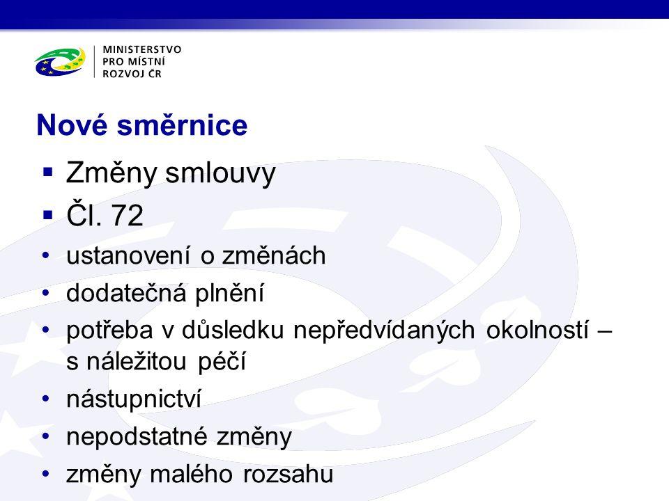 Nové směrnice  Změny smlouvy  Čl.