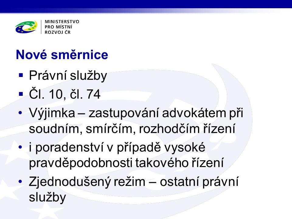 Nové směrnice  Právní služby  Čl. 10, čl.
