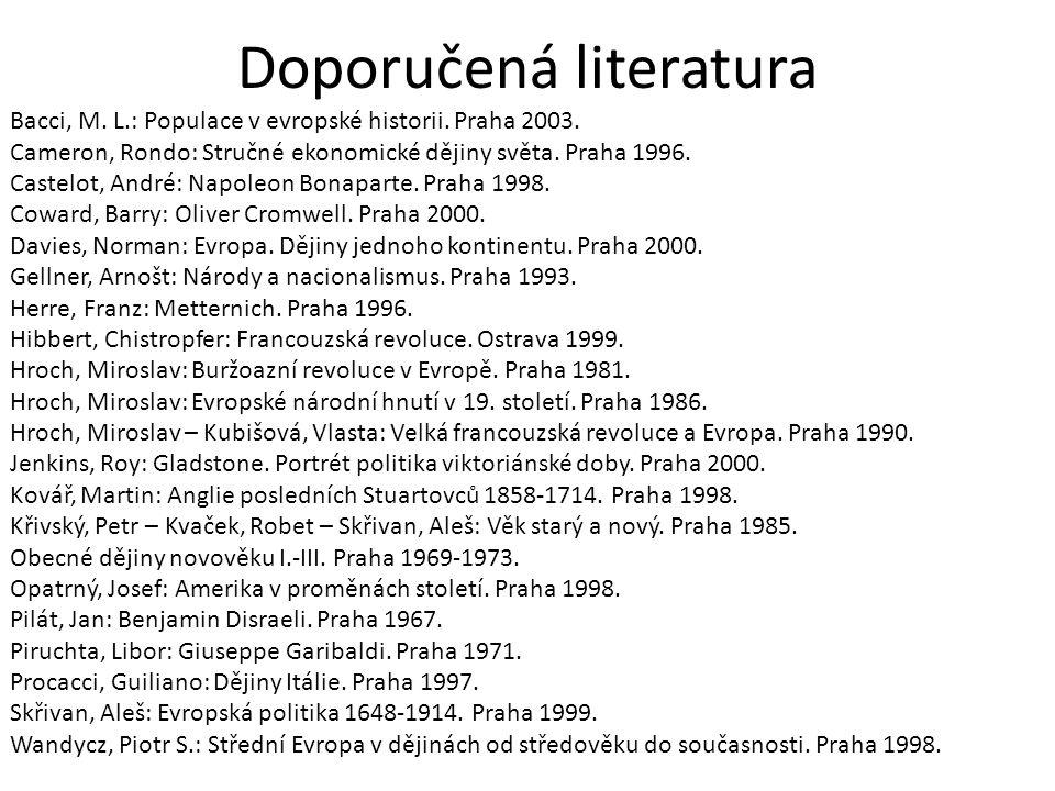 Doporučená literatura Bacci, M. L.: Populace v evropské historii.