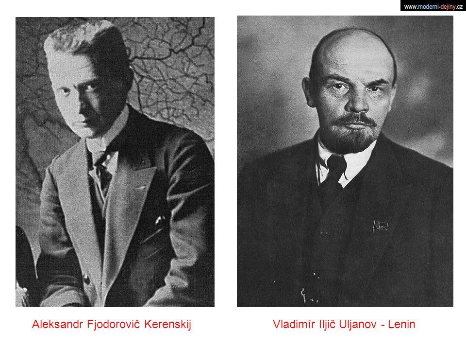 Aleksandr Fjodorovič KerenskijVladimír Iljič Uljanov - Lenin