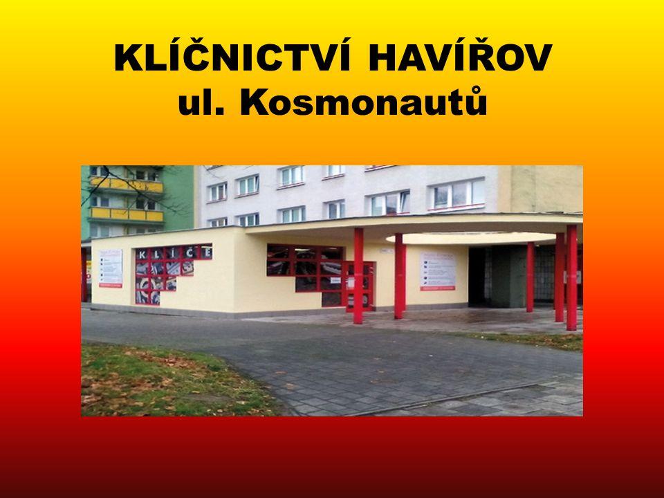 KLÍČNICTVÍ HAVÍŘOV ul. Kosmonautů