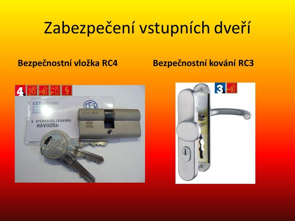 Zabezpečení vstupních dveří Bezpečnostní vložka RC4Bezpečnostní kování RC3