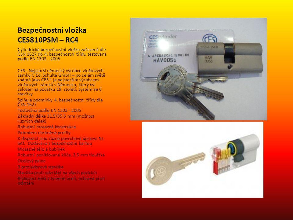 Bezpečnostní vložka CES810PSM – RC4 Cylindrická bezpečnostní vložka zařazená dle ČSN 1627 do 4. bezpečnostní třídy, testována podle EN 1303 - 2005 CES