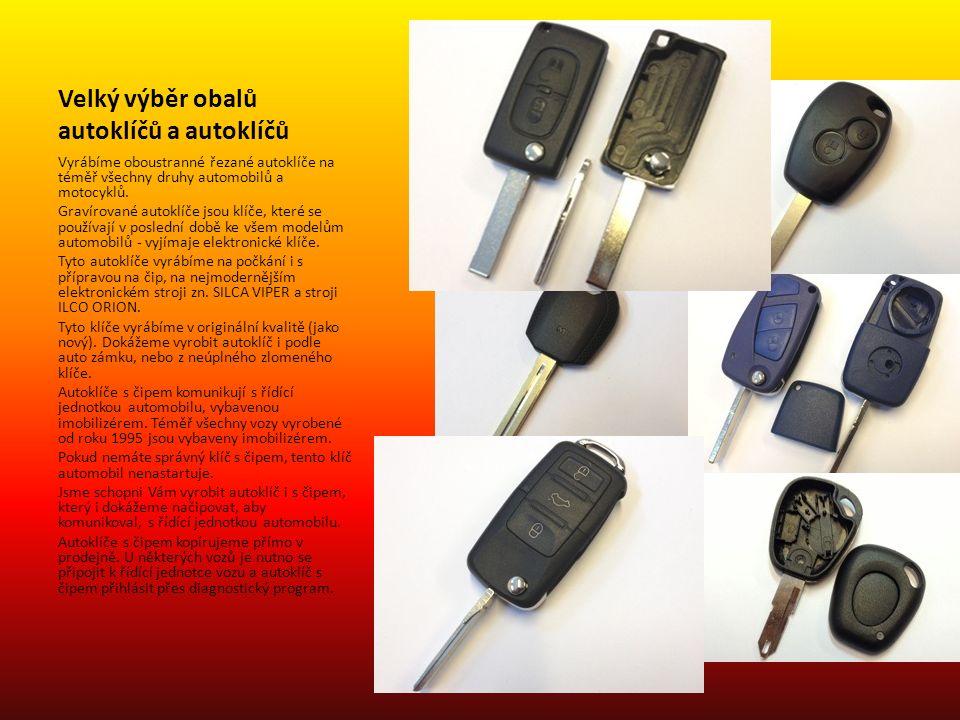 Velký výběr obalů autoklíčů a autoklíčů Vyrábíme oboustranné řezané autoklíče na téměř všechny druhy automobilů a motocyklů. Gravírované autoklíče jso