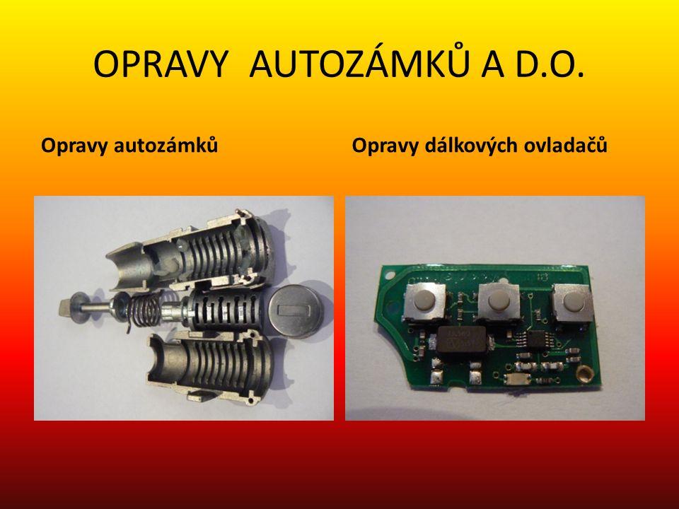 OPRAVY AUTOZÁMKŮ A D.O. Opravy autozámkůOpravy dálkových ovladačů