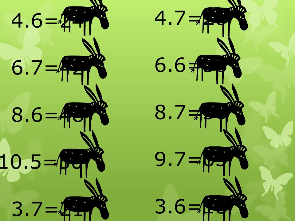 4.6=24 6.7=42 8.6=48 10.5=50 3.7=21 4.7=28 6.6=36 8.7=56 9.7=63 3.6=18