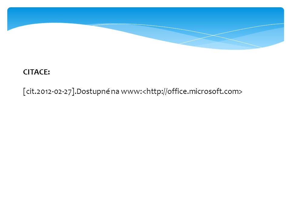 CITACE: [cit.2012-02-27].Dostupné na www: