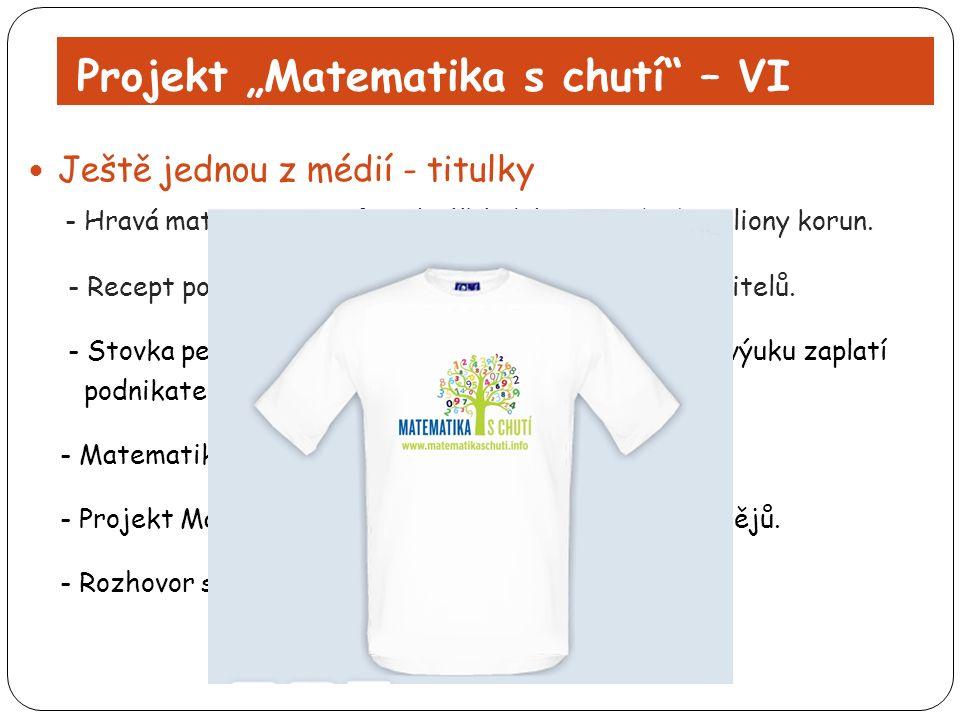 """Projekt """"Matematika s chutí"""" – VI Ještě jednou z médií - titulky - Hravá matematika se firmám líbí, daly na ni už tři miliony korun. - Recept podnikat"""