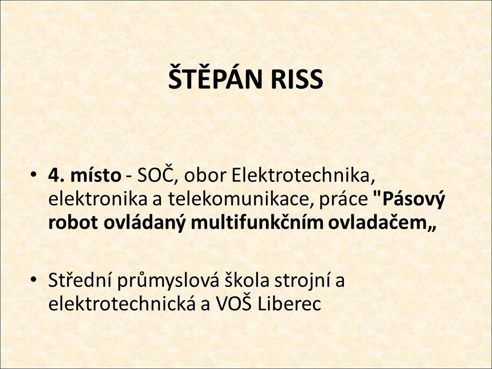 ŠTĚPÁN RISS 4.