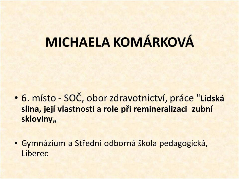 MICHAELA KOMÁRKOVÁ 6.