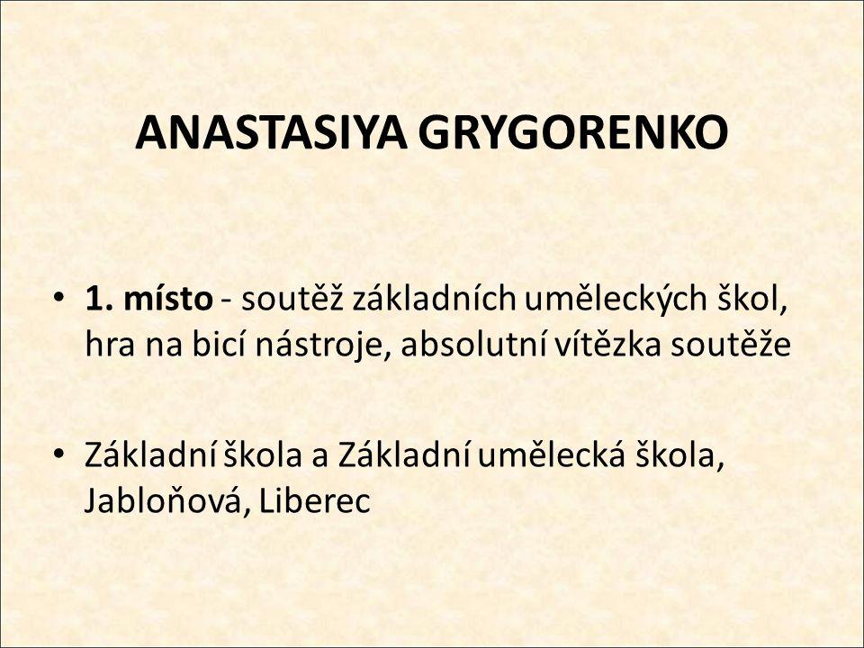 ANASTASIYA GRYGORENKO 1.