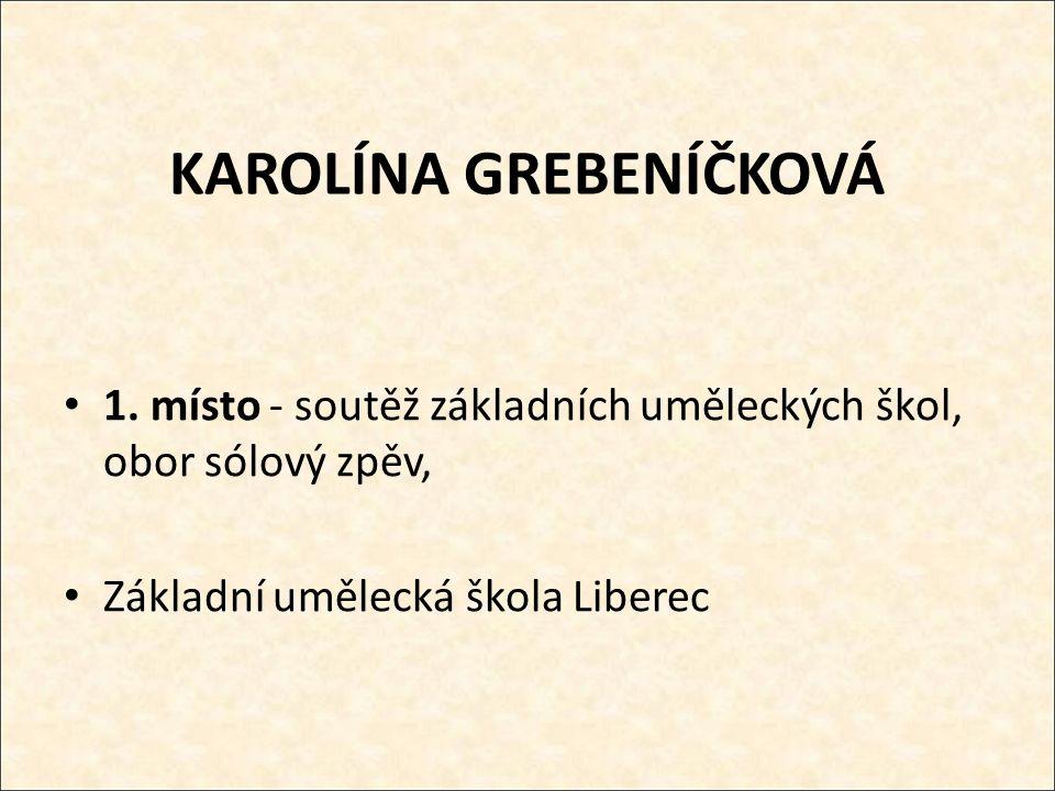 KAROLÍNA GREBENÍČKOVÁ 1.