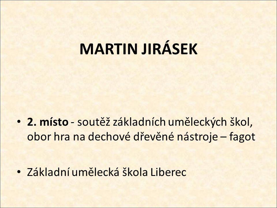 MARTIN JIRÁSEK 2.