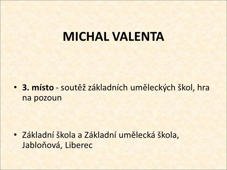 MICHAL VALENTA 3.