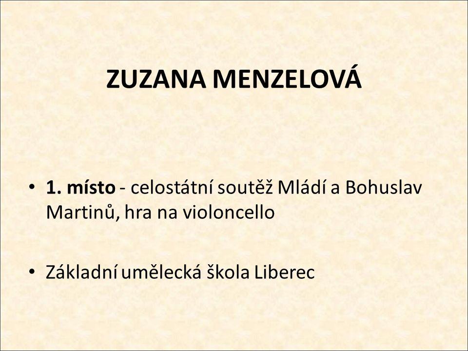 ZUZANA MENZELOVÁ 1.