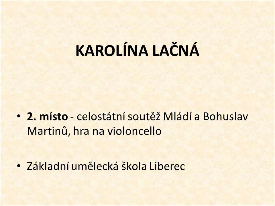 KAROLÍNA LAČNÁ 2.