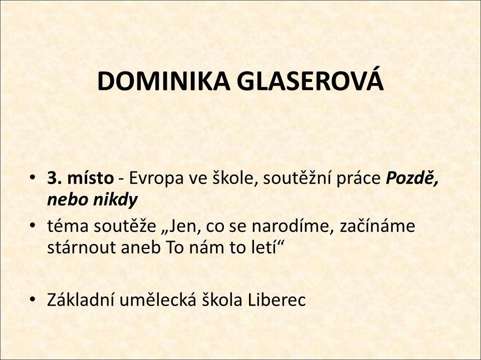 DOMINIKA GLASEROVÁ 3.
