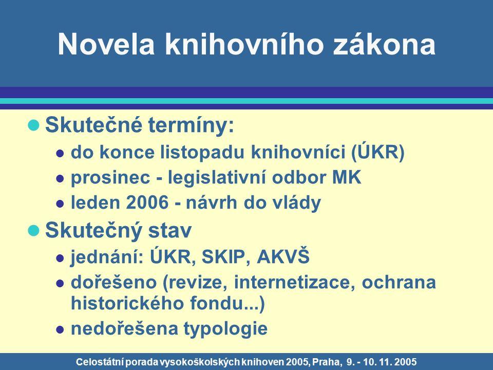Celostátní porada vysokoškolských knihoven 2005, Praha, 9.