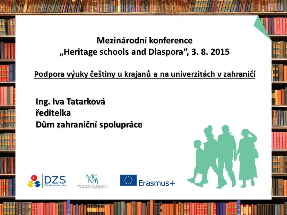 """Mezinárodní konference """"Heritage schools and Diaspora , 3."""