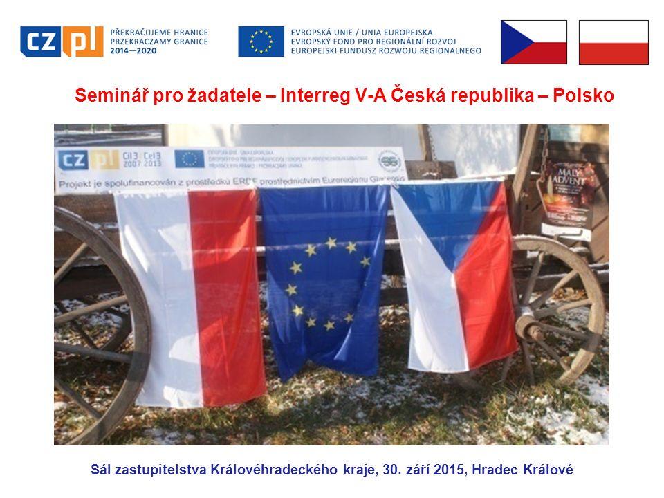 Seminář pro žadatele – Interreg V-A Česká republika – Polsko Sál zastupitelstva Královéhradeckého kraje, 30.
