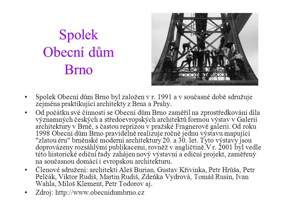Spolek Obecní dům Brno Spolek Obecní dům Brno byl založen v r.