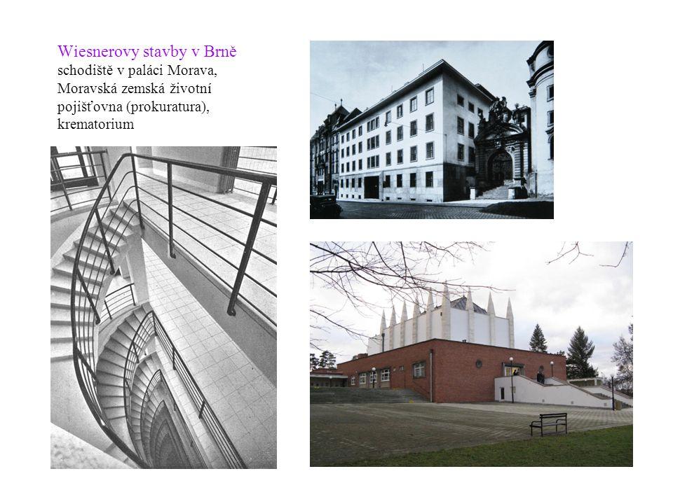 Wiesnerovy stavby v Brně schodiště v paláci Morava, Moravská zemská životní pojišťovna (prokuratura), krematorium