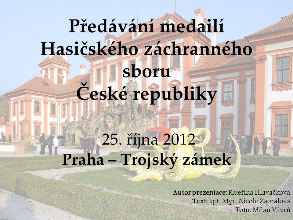 Předávání medailí Hasičského záchranného sboru České republiky 25.