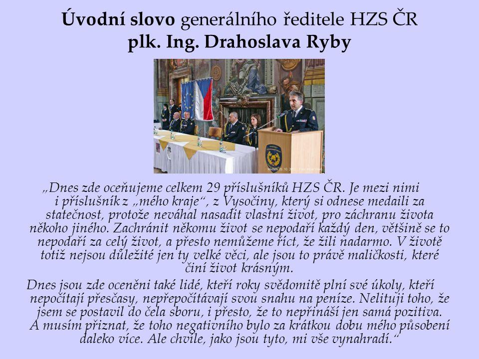 Úvodní slovo generálního ředitele HZS ČR plk. Ing.