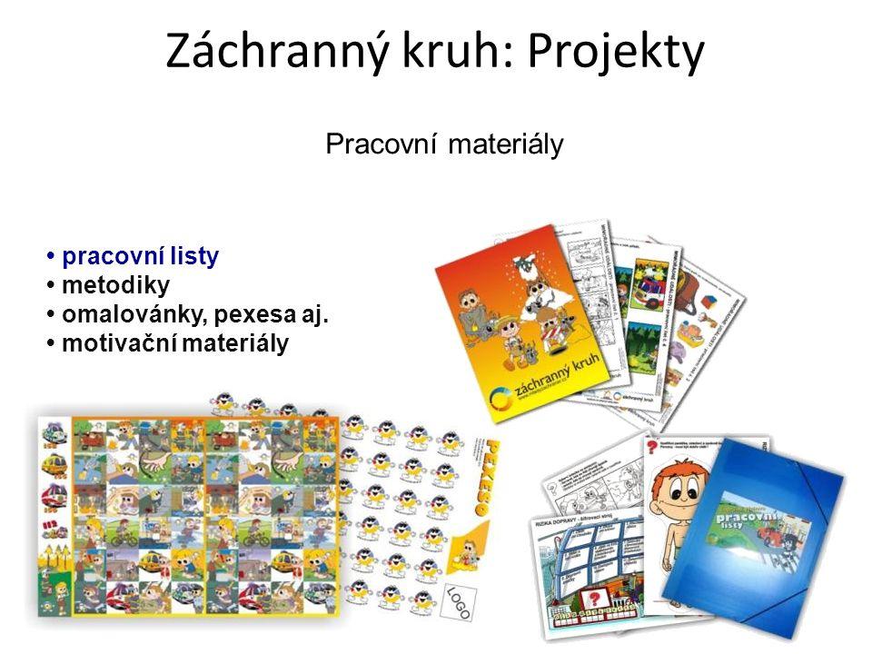 Pracovní materiály pracovní listy metodiky omalovánky, pexesa aj. motivační materiály Záchranný kruh: Projekty