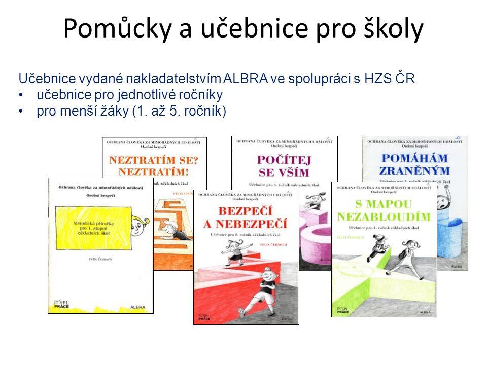 Učebnice vydané nakladatelstvím ALBRA ve spolupráci s HZS ČR učebnice pro jednotlivé ročníky pro menší žáky (1. až 5. ročník) Pomůcky a učebnice pro š