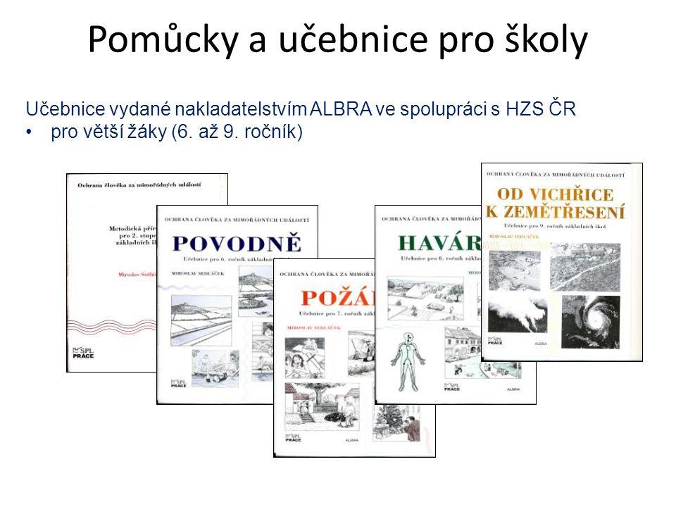Učebnice vydané nakladatelstvím ALBRA ve spolupráci s HZS ČR pro větší žáky (6. až 9. ročník) Pomůcky a učebnice pro školy