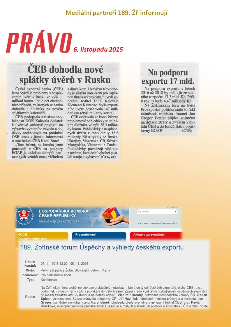 Mediální partneři 189. ŽF informují 6. listopadu 2015