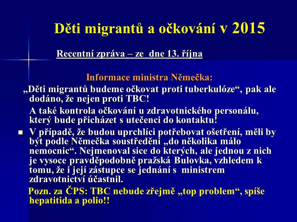 Děti migrantů a očkování v 2015 Recentní zpráva – ze dne 13.