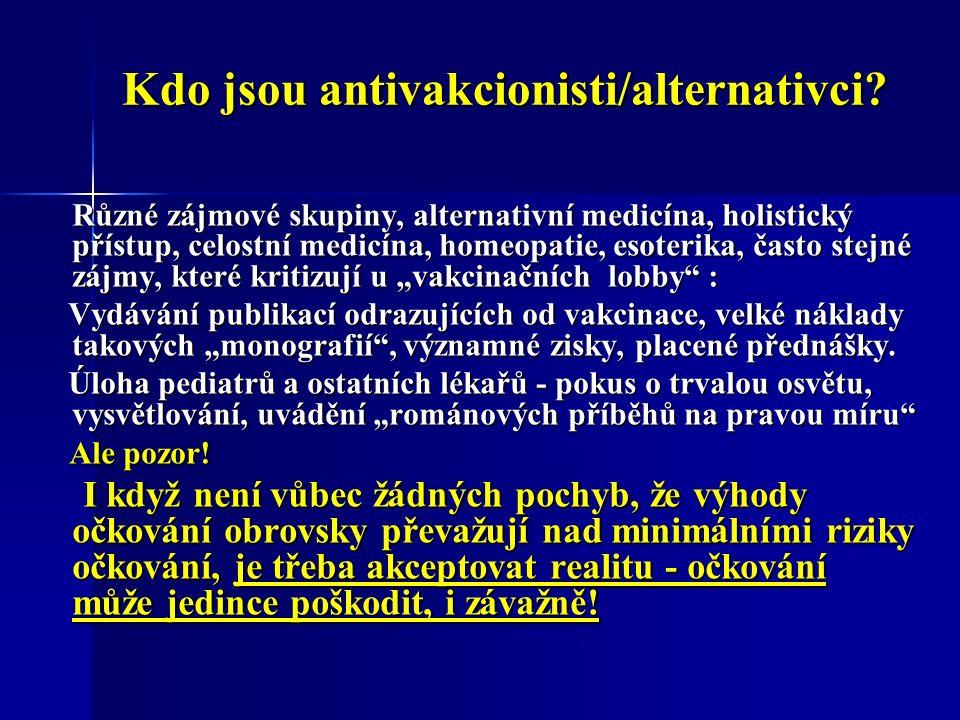 Kdo jsou antivakcionisti/alternativci.