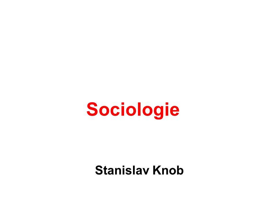 Sociologie Stanislav Knob