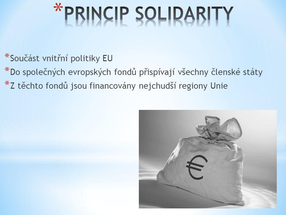 * Součást vnitřní politiky EU * Do společných evropských fondů přispívají všechny členské státy * Z těchto fondů jsou financovány nejchudší regiony Unie