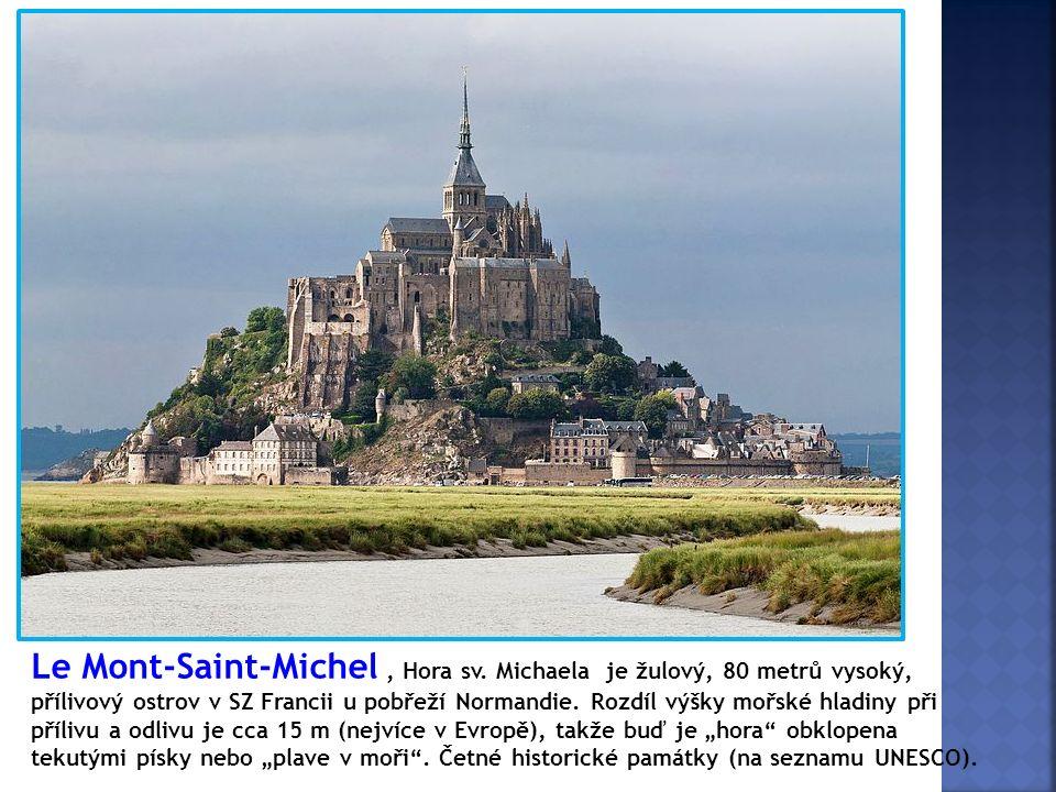 Le Mont-Saint-Michel, Hora sv. Michaela je žulový, 80 metrů vysoký, přílivový ostrov v SZ Francii u pobřeží Normandie. Rozdíl výšky mořské hladiny při