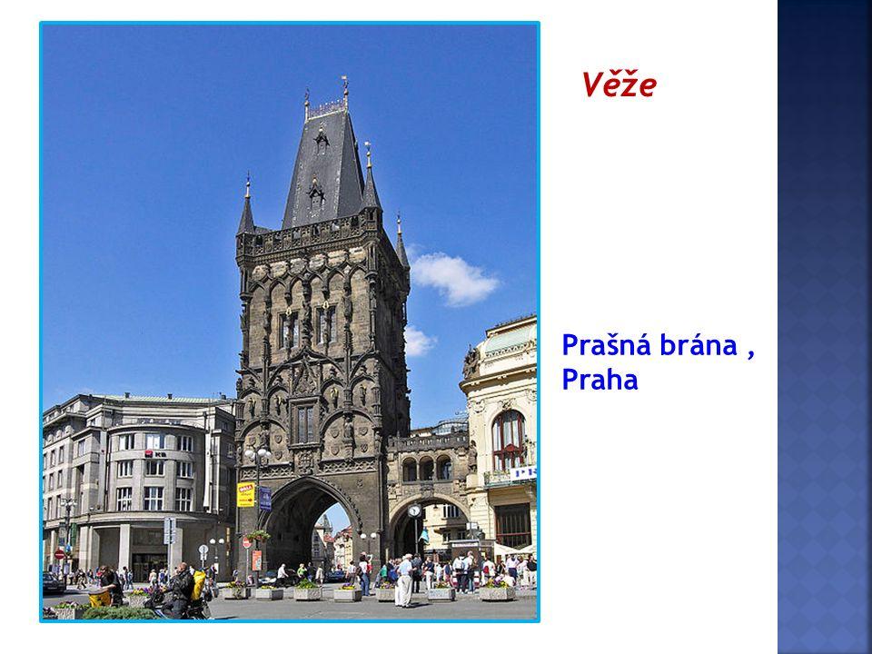 Prašná brána, Praha Věže