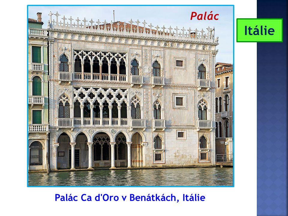 Palác Ca d'Oro v Benátkách, Itálie Itálie Palác
