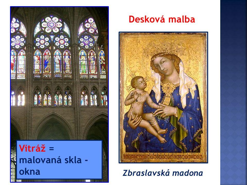 Zbraslavská madona Vitráž = malovaná skla - okna Desková malba