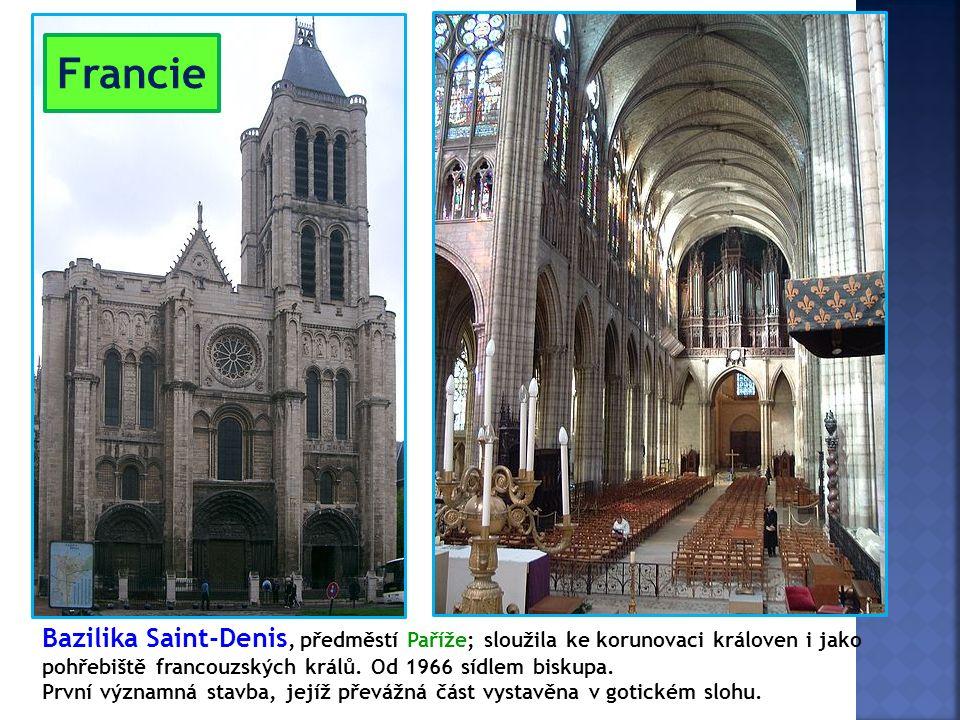 Bazilika Saint-Denis, předměstí Paříže; sloužila ke korunovaci královen i jako pohřebiště francouzských králů. Od 1966 sídlem biskupa. První významná