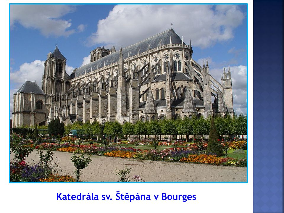 Katedrála sv. Štěpána v Bourges