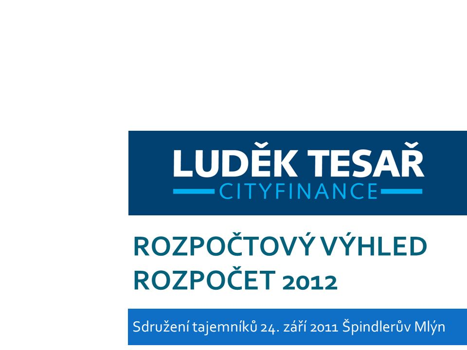 DLUH VLÁDNÍHO SEKTORU TESAŘ www.cityfinance.cz email: ludek.tesar@cityfinance.cz