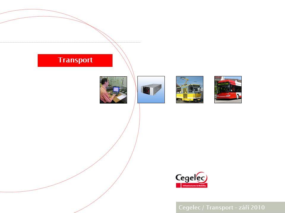 [City / Unit] – [date] 2005 Projekt T18 Bologna Cegelec, Transport – září 2010  1 x trakční pohon; pohon druhé nápravy; pohon třetí nápravy  plná klimatizace + klimatizace kabiny řidiče  APU 175kW  poloautomatické sběrače