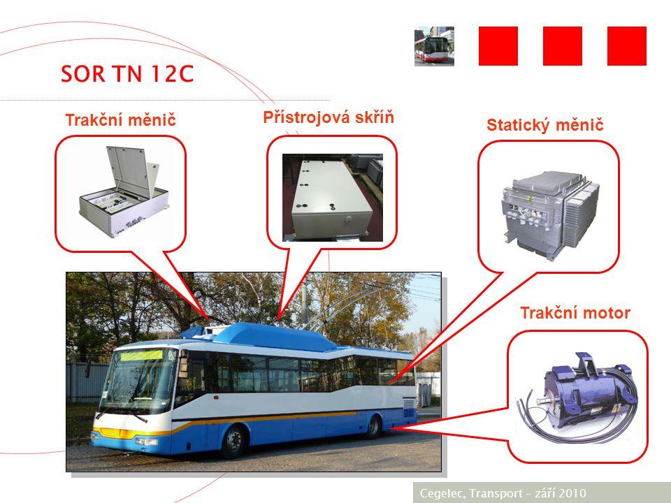 [City / Unit] – [date] 2005 Cegelec, Transport – září 2010 Trakční měnič Přístrojová skříň Statický měnič Trakční motor SOR TN 12C