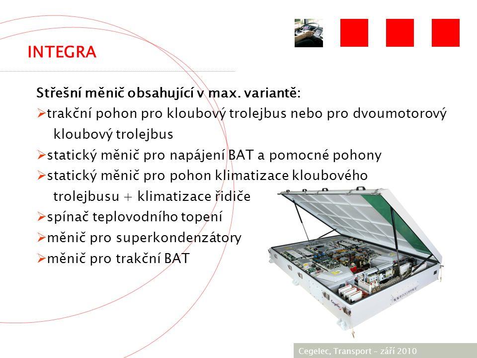 [City / Unit] – [date] 2005 INTEGRA Cegelec, Transport – září 2010 Střešní měnič obsahující v max.